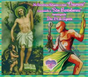 Pelo sincretismo Oxumaré está ligado a São Bartolomeu, homenageado dia 24 de agosto