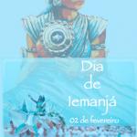 """02 de fevereiro é o """"Dia de Iemanjá"""""""