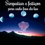 Simpatias e feitiços para cada fase da lua