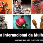 Dia internacional da mulher e uma homenagem da umbanda