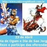 """23 de abril """"Dia de Ogum/São Jorge""""- ore e faça oferendas!"""