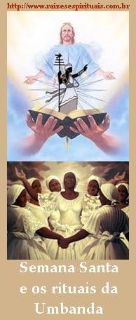 Sexta-feira da Paixão e Páscoa na Umbanda
