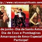 Dia de Santo Antonio e Exú e as Amarrações de Amor Especiais