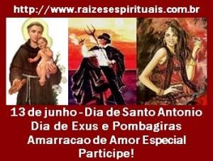 Dia de Santo Antônio e Dia de Exús e Pombagiras