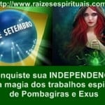 Dia 07 dos Exús e Pombagiras – trabalhos espirituais especiais