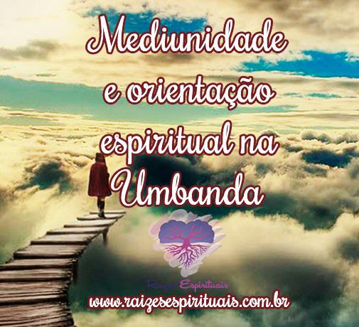 Orientação espiritual na Umbanda