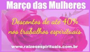 Descontos de até 40% nos trabalhos espirituais