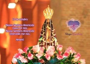 Dia 12 de outubro é dia da Padroeira do Brasil, Nossa Senhora Aparecida.