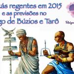 Orixás regentes em 2015 – previsões nos Búzios e Tarô