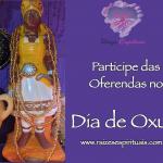 Participe das oferendas no Dia de Oxum