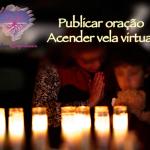 Publicar oração e acender vela virtual