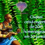 Oxóssi, orixá regente de 2015 homenageado em 20 janeiro