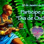 """Participe do """"Dia de Oxóssi"""""""