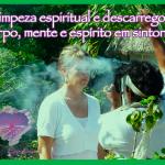 Limpeza espiritual e descarrego: corpo, mente e espírito em sintonia