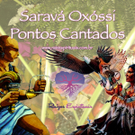Pontos cantados em homenagem a Pai Oxóssi e a Linha dos Caboclos no dia 20 de janeiro