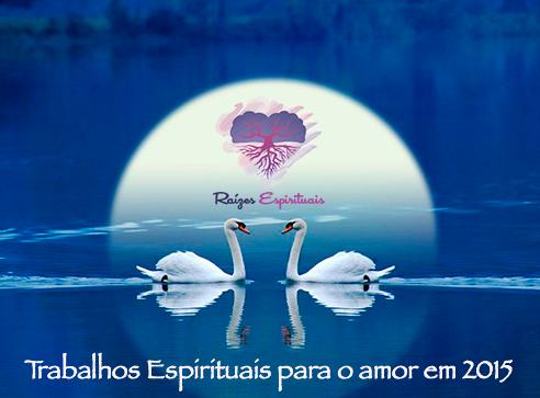 Força nos trabalhos espirituais para o amor