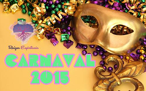 Venha curtir todas as dicas de proteção espiritual para os dias de carnaval, confira!