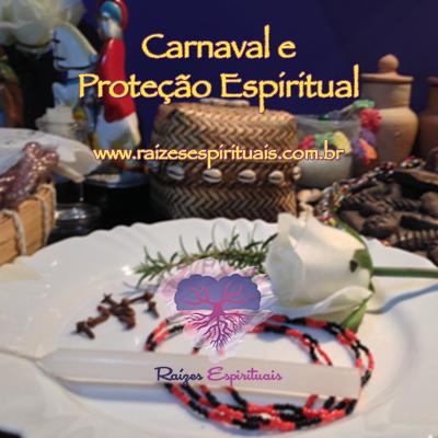 Proteção antes, durante e depois do carnaval.