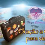 Oração a Ogum para viajar