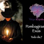 Pombagiras e Exús – Todo dia 7