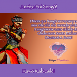 Justiça Pai Xangô!