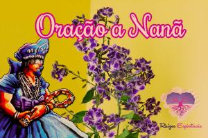 """Oração a orixá Nanã no site  """"Raízes Espirituais"""""""