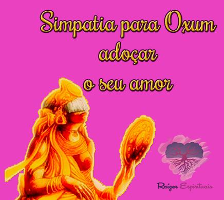 Simpatia para Oxum adoçar seu amor