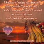 Obaluaê fecha o mês de agosto