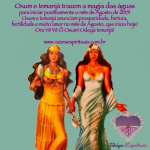 Agosto 2015 chega com a bênção de Oxum e Iemanjá