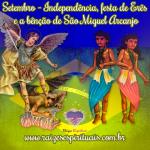 Setembro – Independência, festa de Erês e a bênção de São Miguel Arcanjo