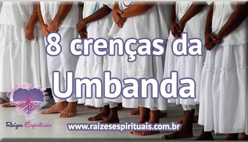 Crenças que fazem parte da Umbanda