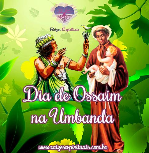 05 de outubro, Dia de São Benedito e Ossaim