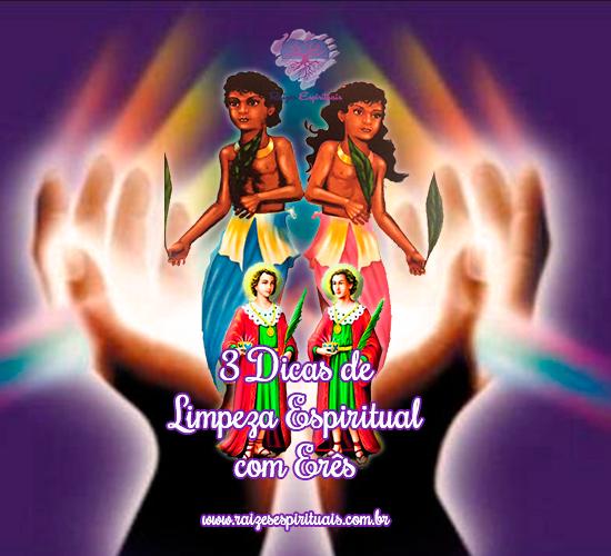 3 dicas de limpeza espiritual