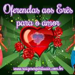 Oferendas aos Erês para o amor