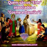 """Quem são os """"Erês"""" associados a """"Cosme e Damião""""?"""