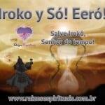 Iroko y Só Eeró