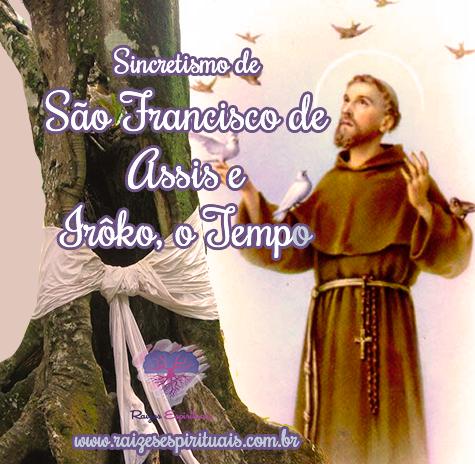 Sincretismo católico associa São Francisco de Assis a Irôko, o Tempo