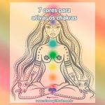 7 cores para ativar os chakras
