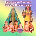Nossa Senhora Aparecida, Oxum e Dia das Crianças