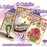 Cobra – Caixão – Flores e o Baralho Cigano