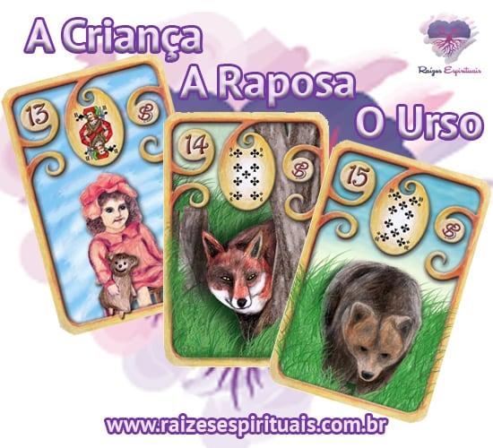 A Criança, A Raposa e O Urso - Cada uma destas cartas ciganas, combinada com um naipe, tem o seu significado único e preciso.