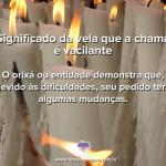 Significado da vela de chama vacilante