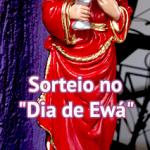 """Sorteio no """"Dia de Ewá"""""""