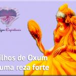 Filhos de Oxum e uma reza forte