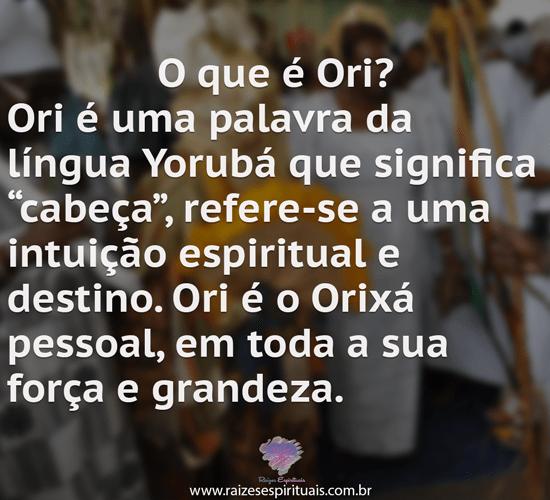 O que é Ori?