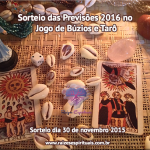 Sorteio das Previsões 2016 no Jogo de Búzios e Tarô