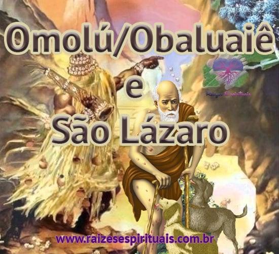 Omolú/Obaluaiê e São Lázaro