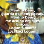 Menino Deus – Logunedé