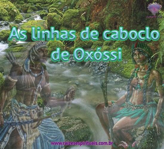 Caboclos: As linhas de caboclo de Oxóssi