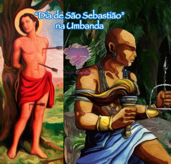 Dia 20 de Janeiro homenageamos Oxóssi e São Sebastião